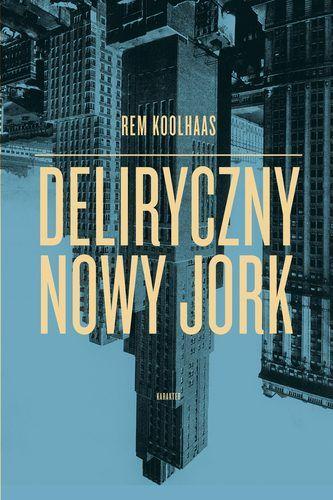 Rem_Koolhaas_Deliryczny_NY